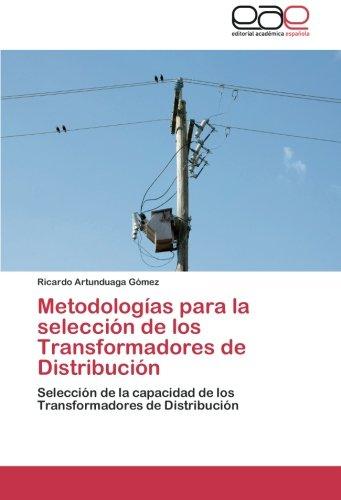 Descargar Libro Metodologias Para La Seleccion De Los Transformadores De Distribucion Artunduaga Gomez Ricardo