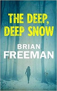 The Deep, Deep Snow