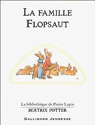 La Famille Flopsaut par Beatrix Potter