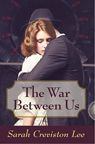 The War Between Us by [Lee, Sarah Creviston]