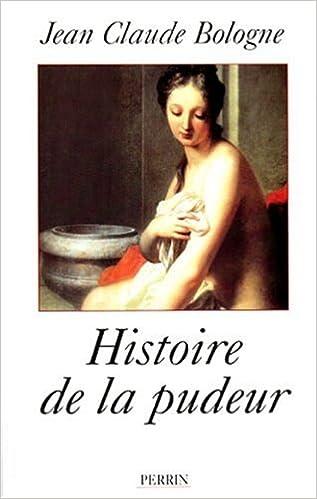 Télécharger en ligne Histoire de la pudeur pdf epub