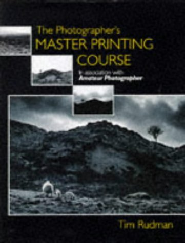 The Photographer's Master Printing Course