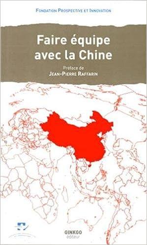 Lire un Faire Equipe avec la Chine pdf ebook
