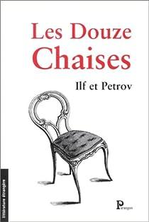 Les Douze Chaises par Petrov