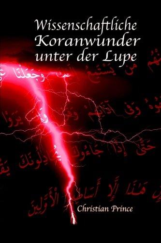 Wissenschaftliche Koranwunder unter der Lupe
