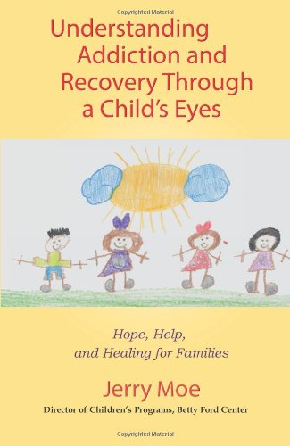 Understanding Addiction and Recovery Through a Child