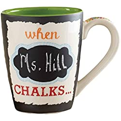 Mud Pie When Teachers Chalk Coffee Mug