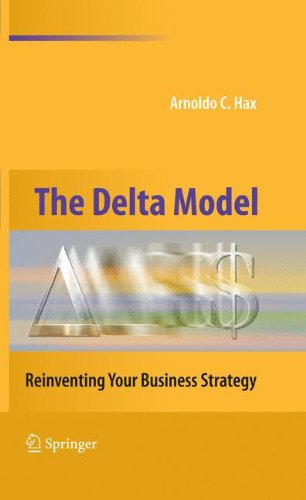 The Delta Model: Reinventing Your Business Strategy: Amazon.es: Arnoldo C. Hax: Libros en idiomas extranjeros