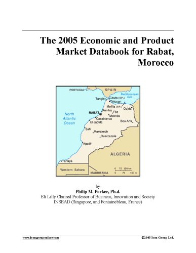 Download The 2005 Economic and Product Market Databook for Rabat, Morocco pdf epub