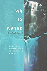 WA IS WATER: An Intimate Portrait