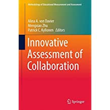 Innovative Assessment of Collaboration