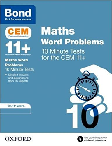 Bond 11+: CEM Maths Word Problems 10 Minute Tests: 10-11 ...