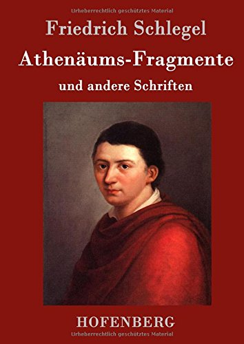 Read Online Athenäums-Fragmente (German Edition) PDF