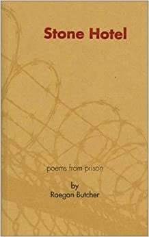 Book Stone Hotel: Poems From Prison