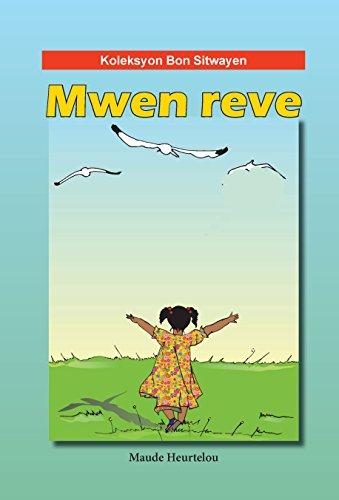 Mwen Reve (Haitian Creole) (Creole Edition)