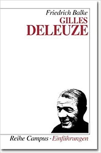 Gilles Deleuze Campus Einfuhrungen Amazon De Friedrich Balke Bucher