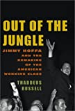 Out of the Jungle, Thaddeus Russell, 0375411577