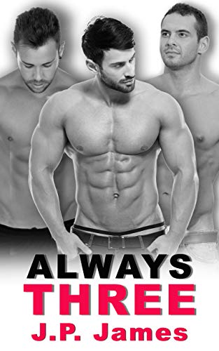 99¢ - Always Three: A MMM Menage Coming Out of the Closet Romance (The Always Series Book 7)