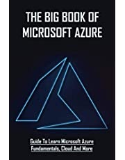 The Big Book Of Microsoft Azure: Guide To Learn Microsoft Azure Fundamentals, Cloud And More: Azure Devops Security