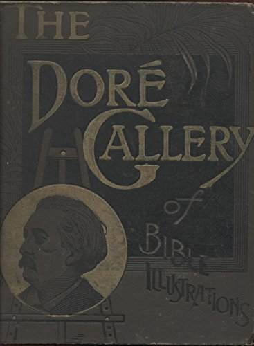 The Dor Bible Gallery Complete Illustrated Work Kindle Edition