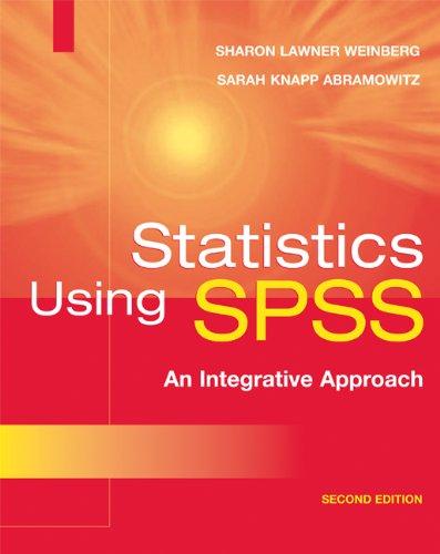 Statistics Using SPSS: An Integrative Approach
