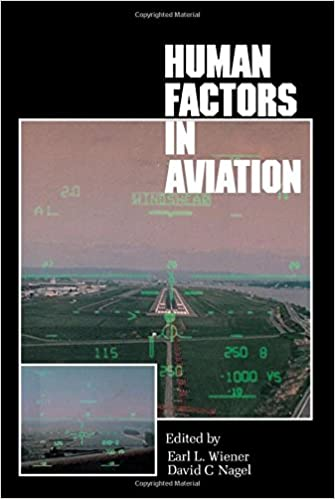 Human Factors in Aviation (Academic Press Series in Cognition and Perception)