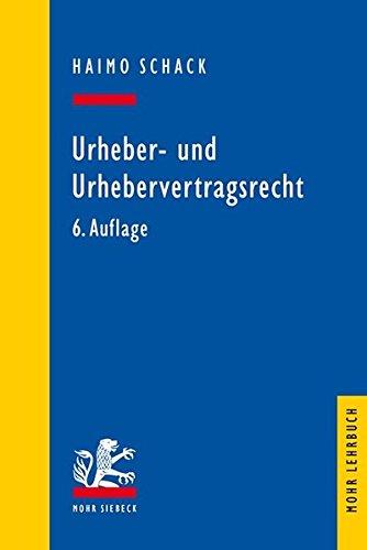 Urheber- und Urhebervertragsrecht (Mohr Lehrbuch)