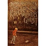 The Revenge of the Wizard's Ghost, John Bellairs, 0803701772