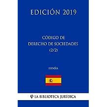Código de Derecho de Sociedades (2/2) (España) (Edición 2019) (Spanish Edition)