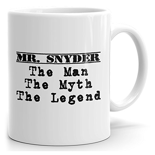 Personalized Mr. Snyder Mug - The Man The Myth The Legend - Gifts for Men, Husband, Father, Boyfriend - 15oz White Mug