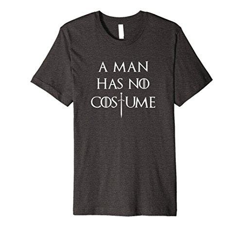 Tv Halloween Costume Contest (Mens A Man Has No Costume Sword Fitted Shirt Medium Dark Heather)
