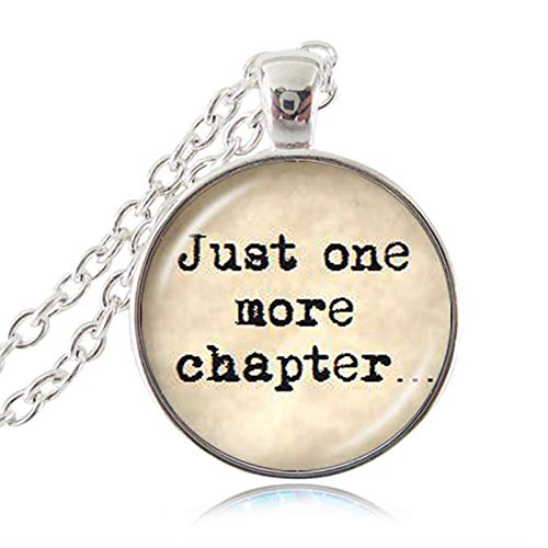- Book Lover Quote Just One More Chapter Necklace Word Jewelry Letter Sweater Necklace Reader Bookworm Gift Glass Cabochon Pendant