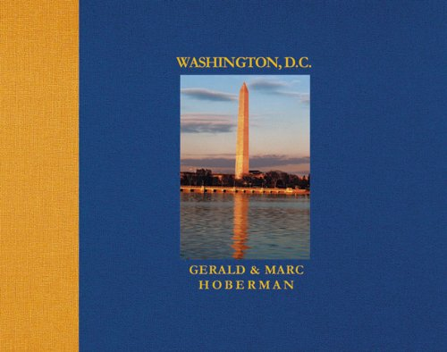 Washington D.C.: Photographs in Celebration of the Nation's City (Mighty Marvelous Little Books)