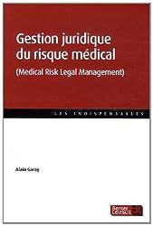 Gestion juridique du risque médical