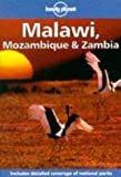 Lonely Planet : Malawi, Mozambique and Zambia