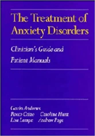 Book The Treatment of Anxiety Disorders: Clinician's Guide and Patient Manuals