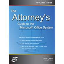 The Attorney's Guide to the Microsoft Office System