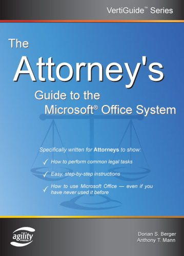 The Attorney's Guide To The Microsoft Office System (VertiGuide)