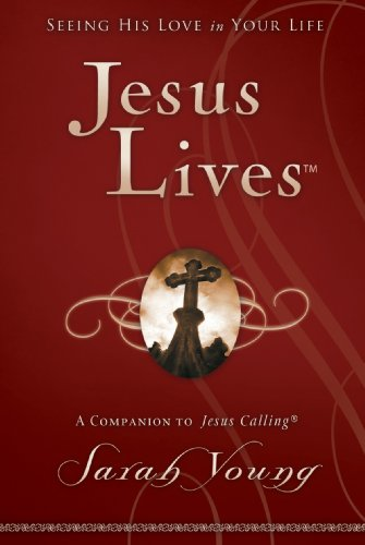 Jesus Anointing Feet - Jesus Lives: Seeing His Love in Your Life (Jesus Calling®)