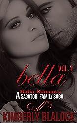Bella (A Sagatori family saga-A Mafia Romance Book 1)