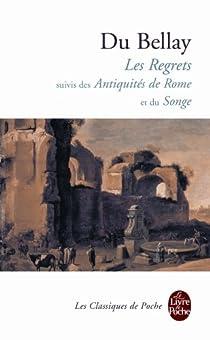 Antiquités, suivi de 'Regrets' par Du Bellay