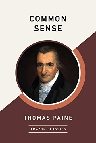 Common Sense (AmazonClassics Edition)