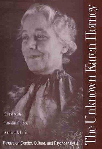 Download The Unknown Karen Horney: Essays on Gender, Culture, and Psychoanalysis ebook