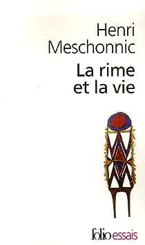 La Rime et la vie par Meschonnic