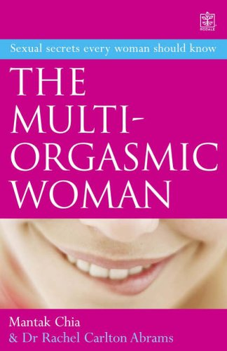 and Vitality Pleasure The Multi-Orgasmic Woman Discover Your Full Desire