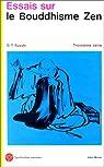 Essais sur le bouddhisme Zen, tome 3 par Daisetz Teitaro Suzuki