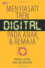 Menyiasati Tren Digital pada anak dan Remaja (Indonesian Edition) Paperback