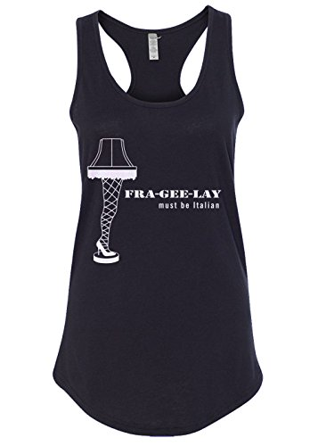 - Mixtbrand Women's Leg Lamp Fra-gee-lay Must Be Italian Racerback Tank Top L Black