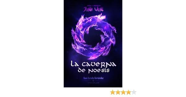 Amazon.com: La caverna de Noesis (Vida y Muerte de John Wohl nº 1) (Spanish Edition) eBook: Ibon Corada Fernández, Iván Morales: Kindle Store