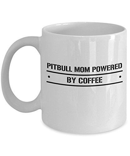 zane-wear-pitbull-mom-powered-by-coffee-gift-coffee-mug-tea-cup